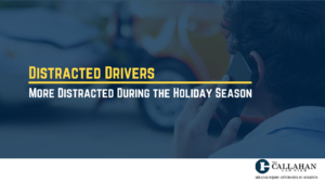 Distracted Drivers More Distracted During the Holiday Season - callahan law firm - houston texas - injury attorney