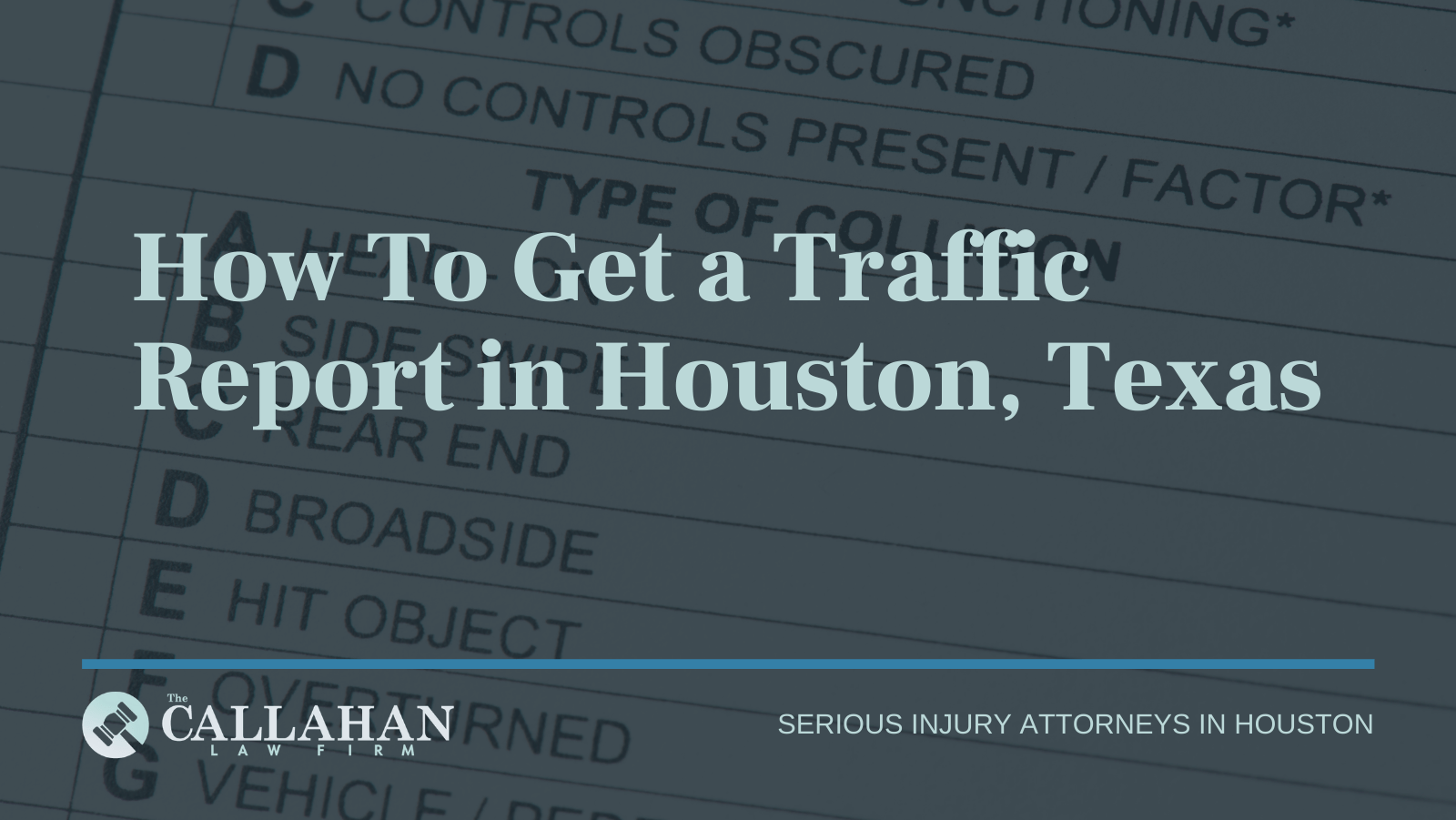 How To Get a Traffic Report in Houston, Texas- houston texas - injury attorney