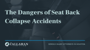 The Dangers of Seat Back Collapse Accidents